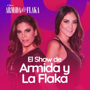 El Show de Armida y la Flaka