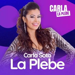 Carla Soto «La Plebe»